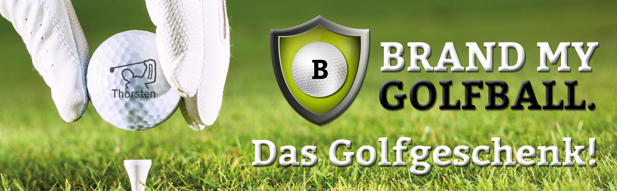 BrandmyGolgolfball - die Geschenkidee für jeden Golfer